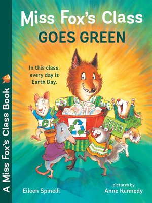 cover image of Miss Fox's Class Goes Green