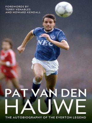 cover image of Pat Van Den Hauwe--My Autobiography