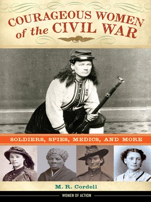 cover image of Courageous Women of the Civil War