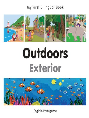 cover image of My First Bilingual Book–Outdoors (English–Portuguese)