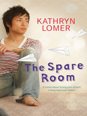 The Spare Room by Kathryn Lomer · OverDrive (Rakuten OverDrive ...
