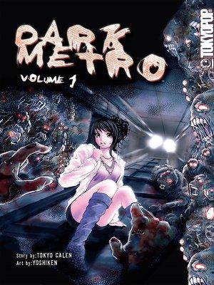 cover image of Dark Metro Manga, Volume 1