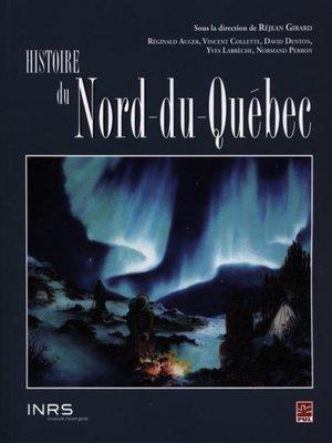cover image of Histoire du Nord-du-Québec