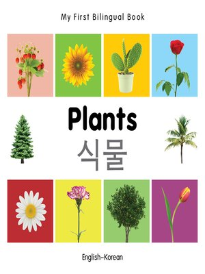 cover image of My First Bilingual Book–Plants (English–Korean)