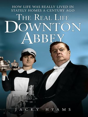 cover image of The Real Life Downton Abbey