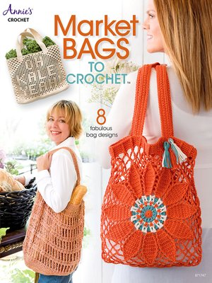 cover image of Market Bags to Crochet