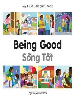 cover image of My First Bilingual Book–Being Good (English–Vietnamese)