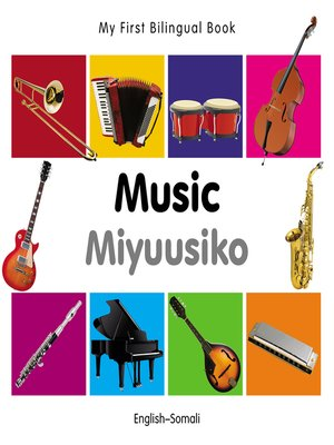 cover image of My First Bilingual Book–Music (English–Somali)