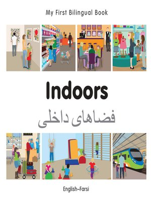 cover image of My First Bilingual Book–Indoors (English–Farsi)