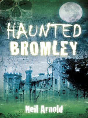 cover image of Haunted Bromley