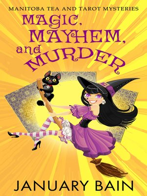 cover image of Magic, Mayhem and Murder