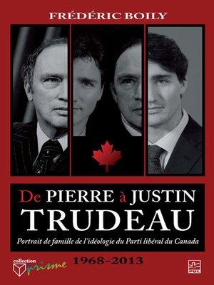 cover image of De Pierre à Justin Trudeau