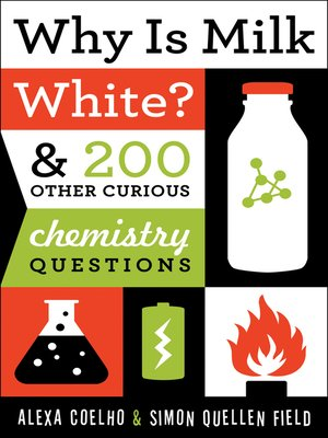 cover image of Why Is Milk White?