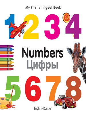 cover image of My First Bilingual Book–Numbers (English–Russian)