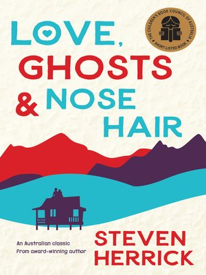 cover image of Love, Ghosts and Nose Hair