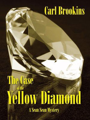 cover image of The Case of the Yellow Diamond