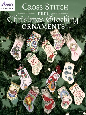 cover image of Cross Stitch Mini Christmas Stocking Ornaments
