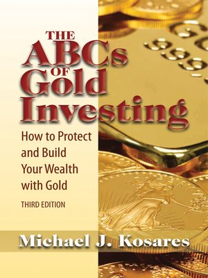 cover image of The ABCs of Gold Investing