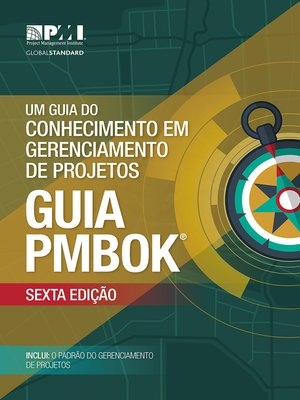 cover image of A Guide to the Project Management Body of Knowledge (PMBOK® Guide)– (BRAZILIAN PORTUGUESE)