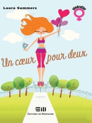 cover image of Un coeur pour deux
