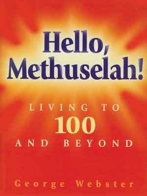 cover image of Hello Methuselah!