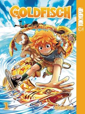 cover image of Goldfisch Manga, Volume 1