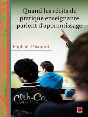 cover image of Quand les récits de pratique enseignante parlent d'appren..