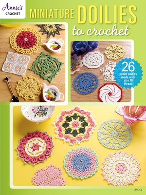 cover image of Miniature Doilies to Crochet
