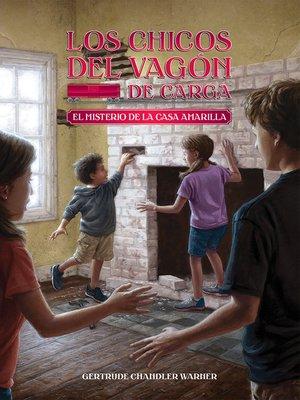 cover image of El misterio de la casa amarilla