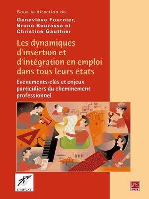 cover image of Dynamiques d'insertion et d'intégration en emploi dans ...