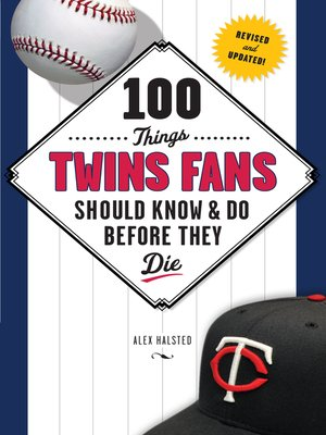 cover image of 100 Things Twins Fans Should Know & Do Before They Die