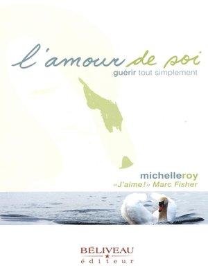 cover image of L'amour de soi, guérir tout simplement