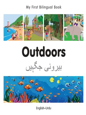 cover image of My First Bilingual Book–Outdoors (English–Urdu)