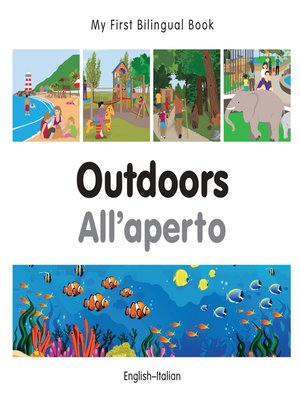 cover image of My First Bilingual Book–Outdoors (English–Italian)