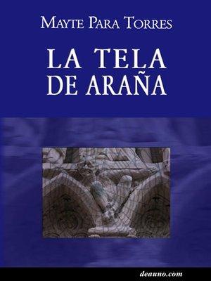cover image of La tela de araña