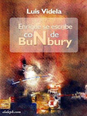 cover image of Enrique se escribe con N de Bunbury