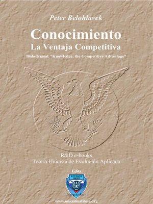 cover image of Conocimiento, la Ventaja Competitiva