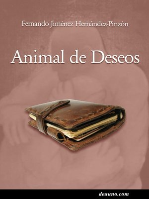 cover image of Animal de deseos