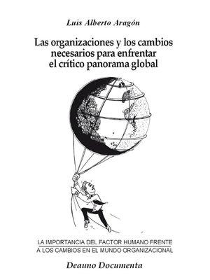 cover image of Las organizaciones y los cambios necesarios para enfrentar el crítico panorama global