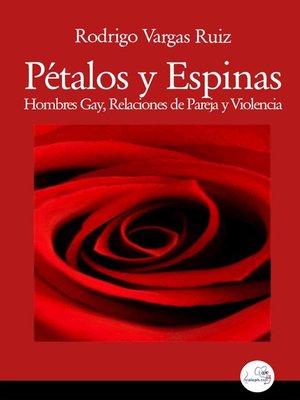 cover image of Pétalos y espinas