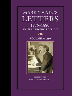 cover image of Mark Twain's Letters, 1876-1880, An Electronic Edition