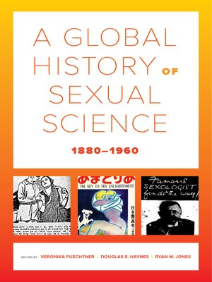 cover image of A Global History of Sexual Science, 1880–1960