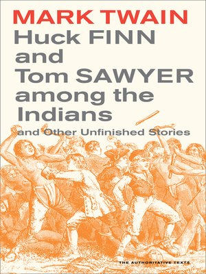 cover image of Huck Finn and Tom Sawyer among the Indians
