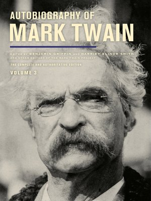 cover image of Autobiography of Mark Twain, Volume 3