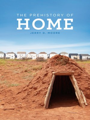 cover image of The Prehistory of Home