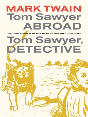 cover image of Tom Sawyer Abroad / Tom Sawyer, Detective