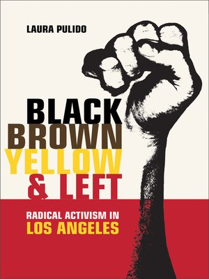 cover image of Black, Brown, Yellow, and Left