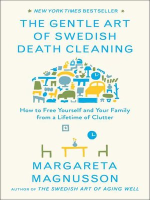 cover image of The Gentle Art of Swedish Death Cleaning