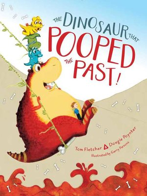cover image of The Dinosaur That Pooped the Past!