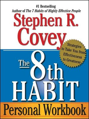 The 8th Habit By Stephen R Covey Overdrive Rakuten Overdrive